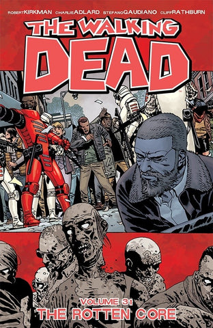 "The Walking Dead: Volume 31 - ""The Rotten Core"""