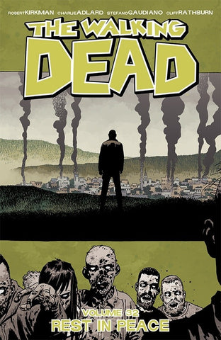 "The Walking Dead: Volume 32 - ""Rest in Peace"""