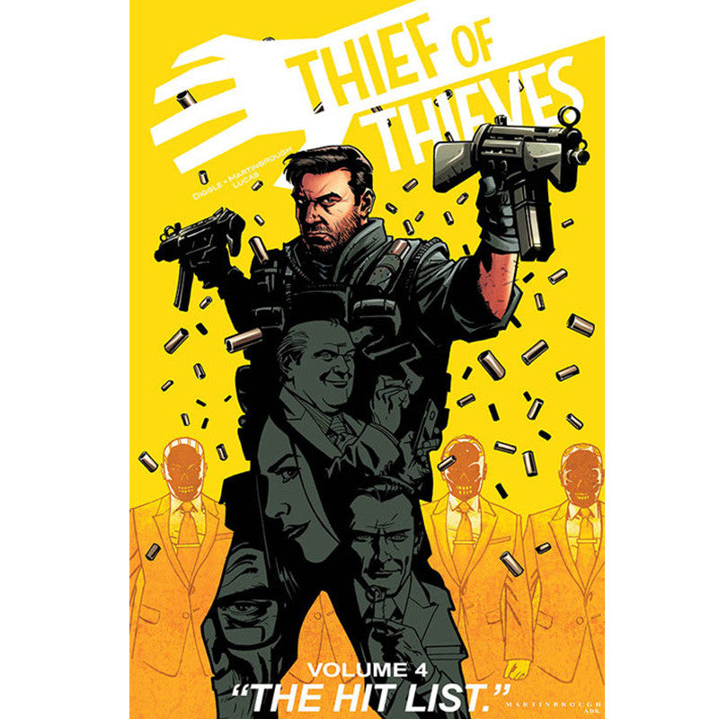 "THIEF OF THIEVES Volume 4 - ""The Hit List"""