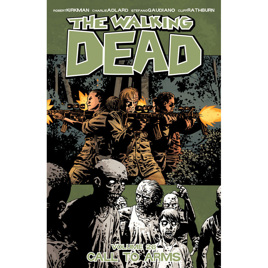 "THE WALKING DEAD Volume 26 - ""Call to Arms"""