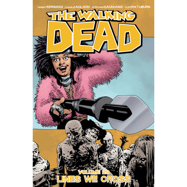 "THE WALKING DEAD: Volume 29 - ""Lines We Cross"""