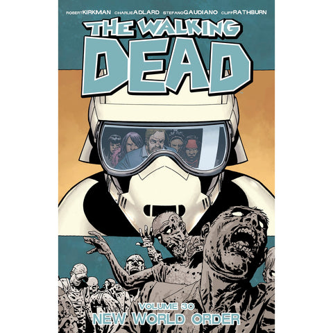"THE WALKING DEAD: Volume 30 - ""New World Order"""
