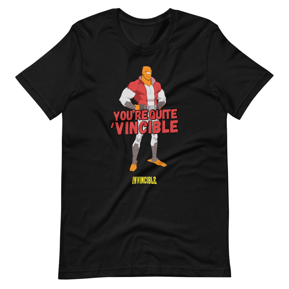 "Invincible ""You're Quite Vincible"" - T-Shirt"