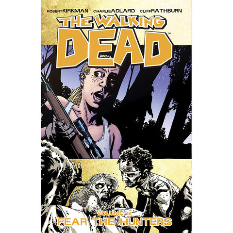 "THE WALKING DEAD Volume 11 - ""Fear the Hunters"""