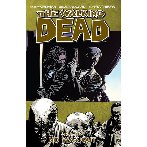 "THE WALKING DEAD: Volume 14 - ""No Way Out"""