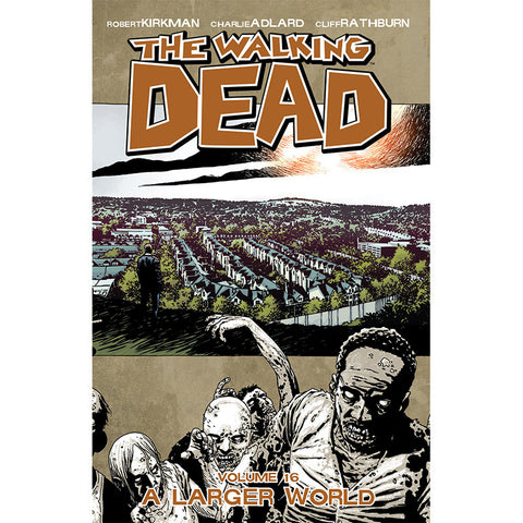 "The Walking Dead ""Volume 16 A Larger World"" - Trade Paperback"