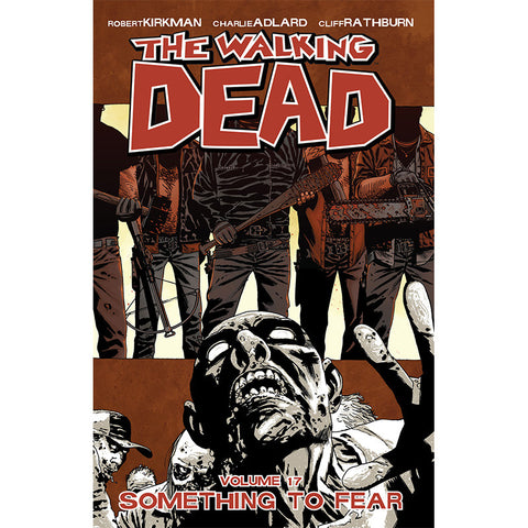 "(30% Off) The Walking Dead ""Volume 17 Something to Fear"" - Trade Paperback"