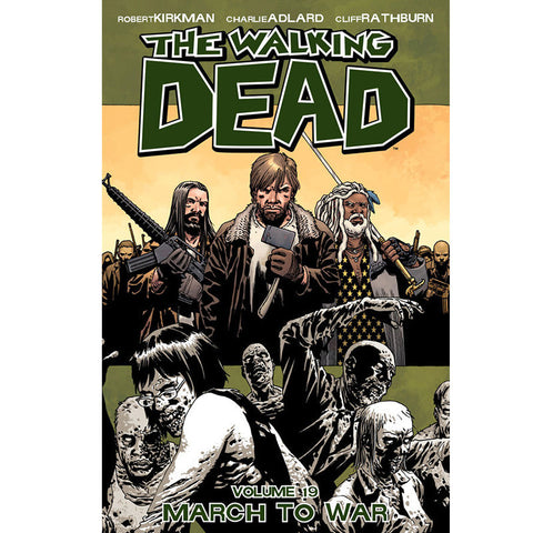 "THE WALKING DEAD Volume 19 - ""March to War"""