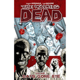"THE WALKING DEAD: Volume 01 - ""Days Gone Bye"""