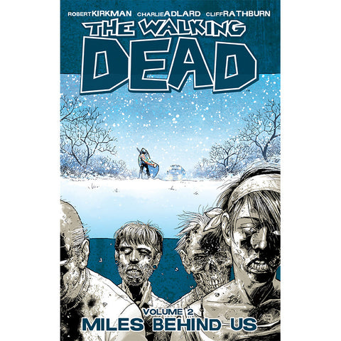 "THE WALKING DEAD Volume 02 - ""Miles Behind Us"""