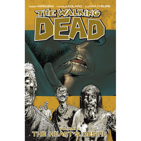 "THE WALKING DEAD Volume 04 - ""The Heart's Desire"""