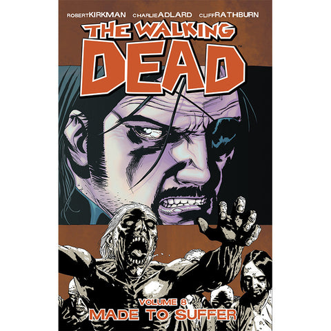 "THE WALKING DEAD Volume 08 - ""Made to Suffer"""