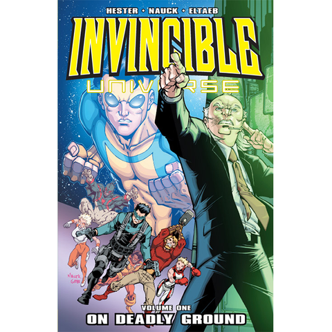 "INVINCIBLE UNIVERSE Volume 1 - ""On Deadly Ground"""