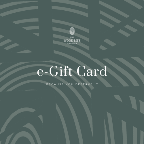 The Wood Life Project e-Gift Card
