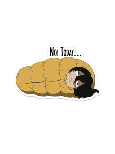 Anime Aizawa Not Today Sticker - ComicSense