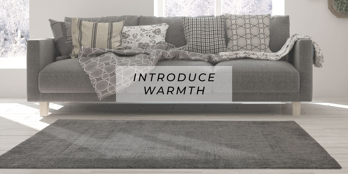 Introduce Warmth