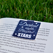 Load image into Gallery viewer, Darkest Nights, Brightest Stars Magnetic Bookmark