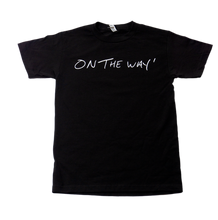 Load image into Gallery viewer, On The Way Logo - T-Shirt