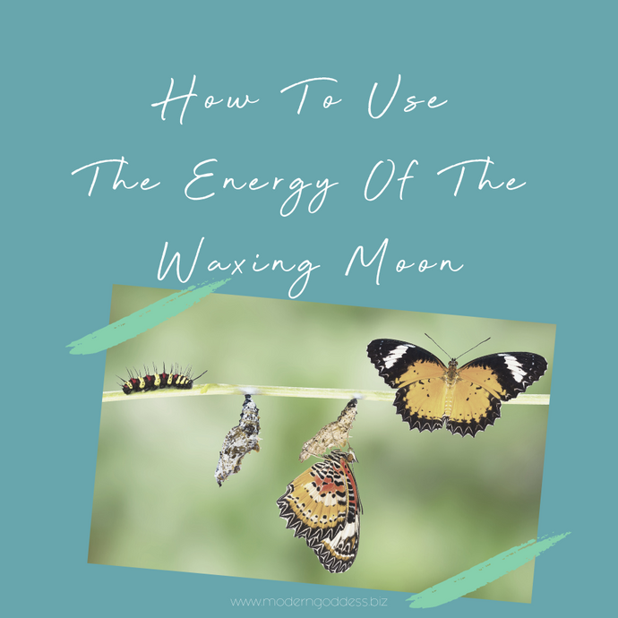 How To Use The Energy Of The Waxing Moon