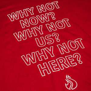 """Why Not"" Tee"