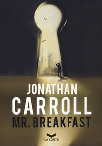 Jonathan Carroll - MR. BREACKFAST