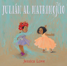 Jessica Love - JULIAN AL MATRIMONIO