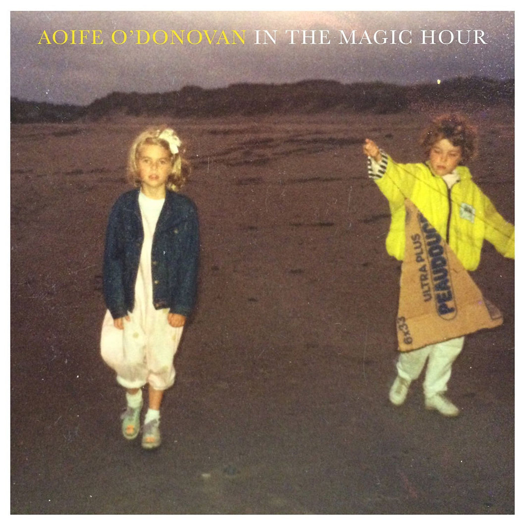 Aoife O' Donovan - In The Magic Hour (LP)