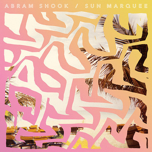 Abram Shook ‎– Sun Marquee (LP)