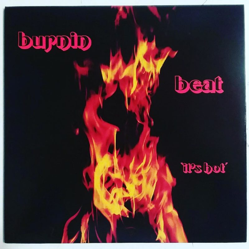 BURNIN BEAT - It's Hot (LP)