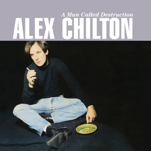 Alex Chilton - A Man Called Destruction (2x Translucent Blue Vinyl +DL)
