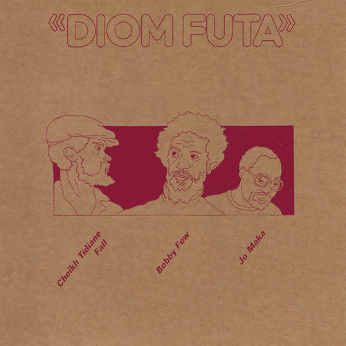 CHEIKH TIDIANE FALL, BOBBY FEW & JO MAKA - DIOM FUTA (LP)