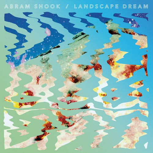 Abram Shook - Landscape Dream (LP)