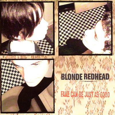 Blonde Redhead ‎– Fake Can Be Just As Good (LP)