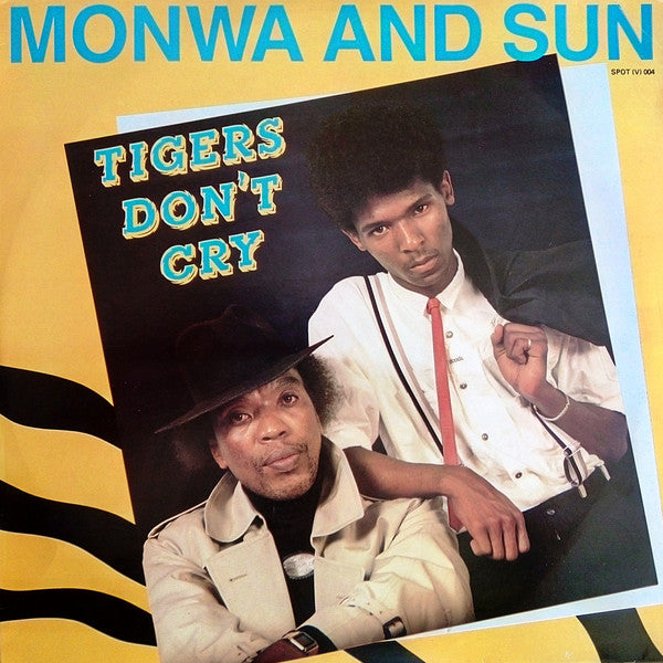 Monwa And Sun ‎– Tigers Don't Cry