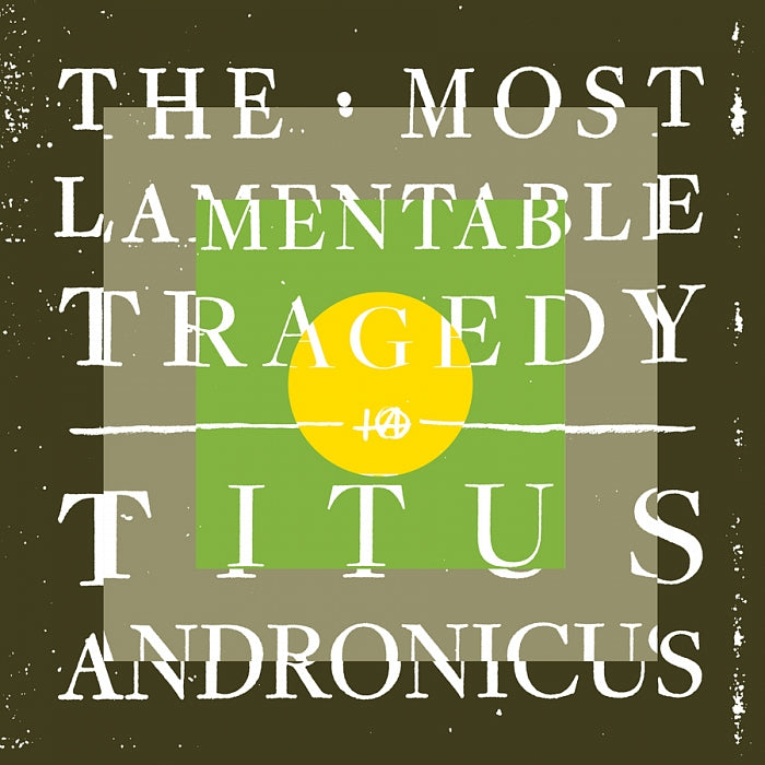 Titus Andronicus - 'The Most Lamentable Tragedy' (3LP)