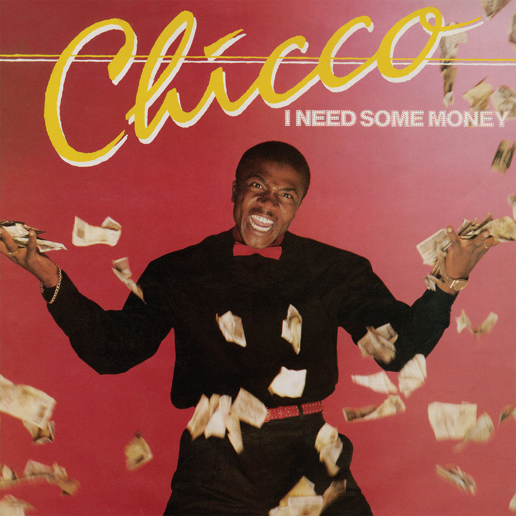 CHICCO - I NEED SOME MONEY / WE CAN DANCE (12
