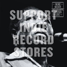 "Load image into Gallery viewer, MUDDY WATERS - MORE MUDDY ""MISSISSIPPI"" WATERS LIVE (RSD 2018) (2LP)"