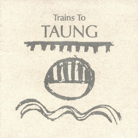 PAUL HANMER - TRAINS TO TAUNG (LP Vinyl)