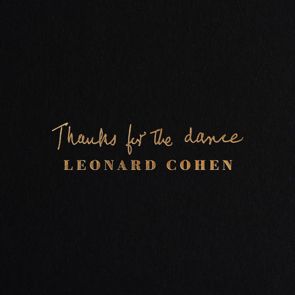 Leonard Cohen -Thanks For The Dance (LP Vinyl)