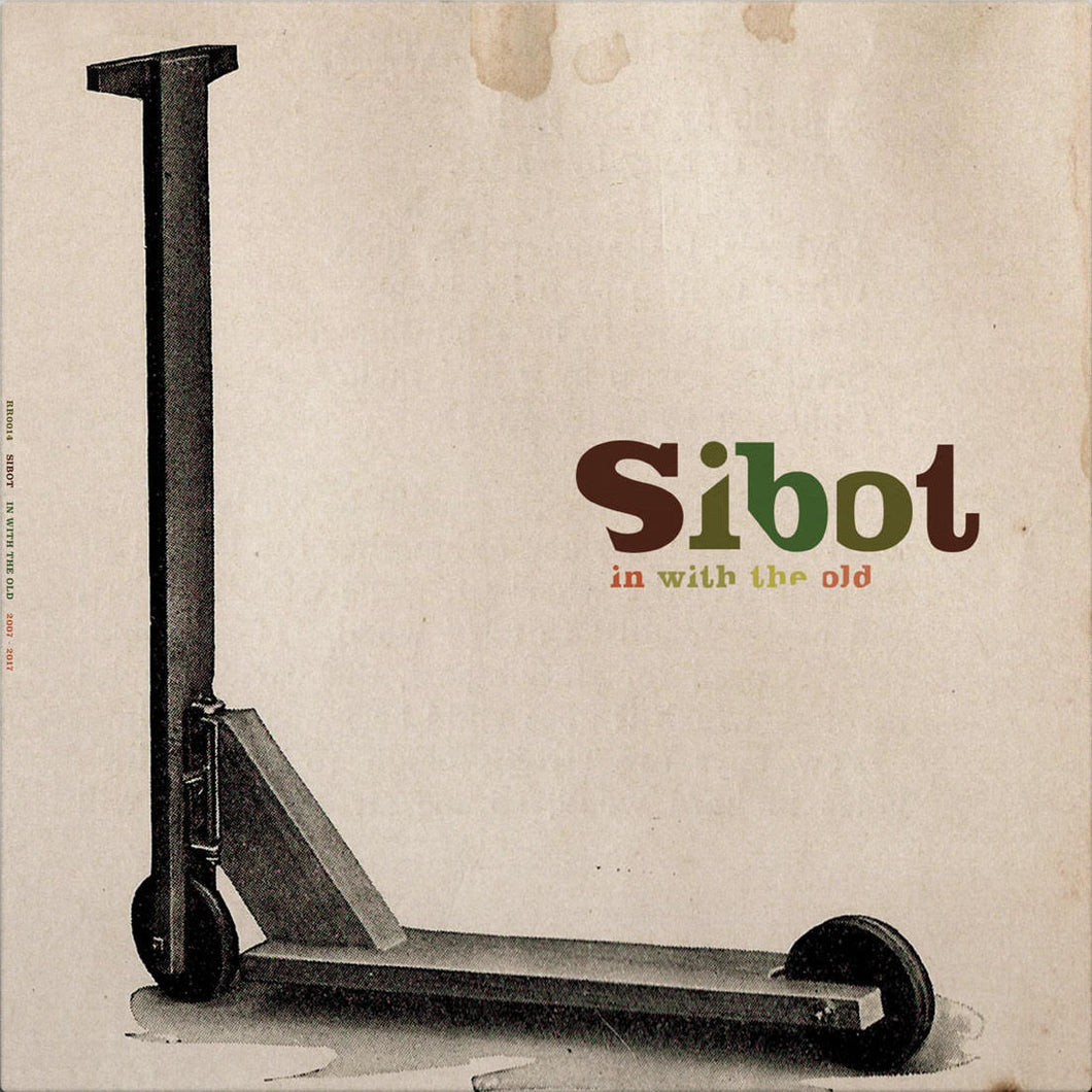 SIBOT - In With The Old (2LP)
