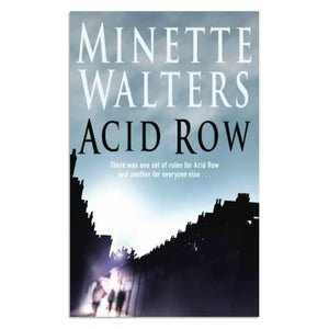 Walters, Minette - Acid Row