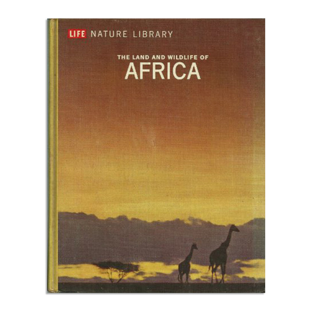 Life Nature Library - The Land and wildlife of Africa