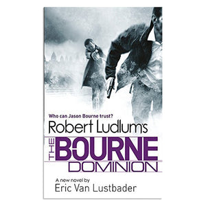 Ludlum, Robert - The Bourne Dominion