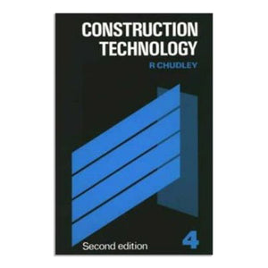 Chudley, R. - Construction Technology - Volume 4