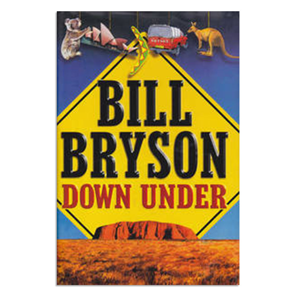 Bryson, Bill - Down Under (Hardcover)