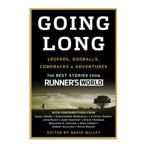 Willey, David - Going Long: Legends, Oddballs, Comebacks & Adventures