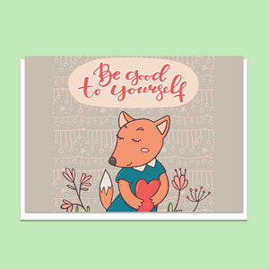 Fox Good to yourself Greeting Card