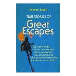 Reader's Digest - True Stories of Great Escapes 1