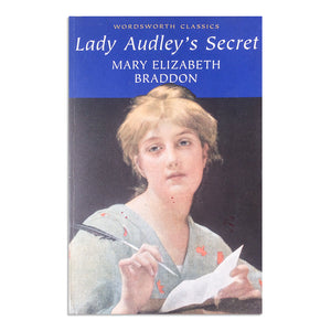 Braddon,  Mary Elizabeth - Lady Audley's Secret