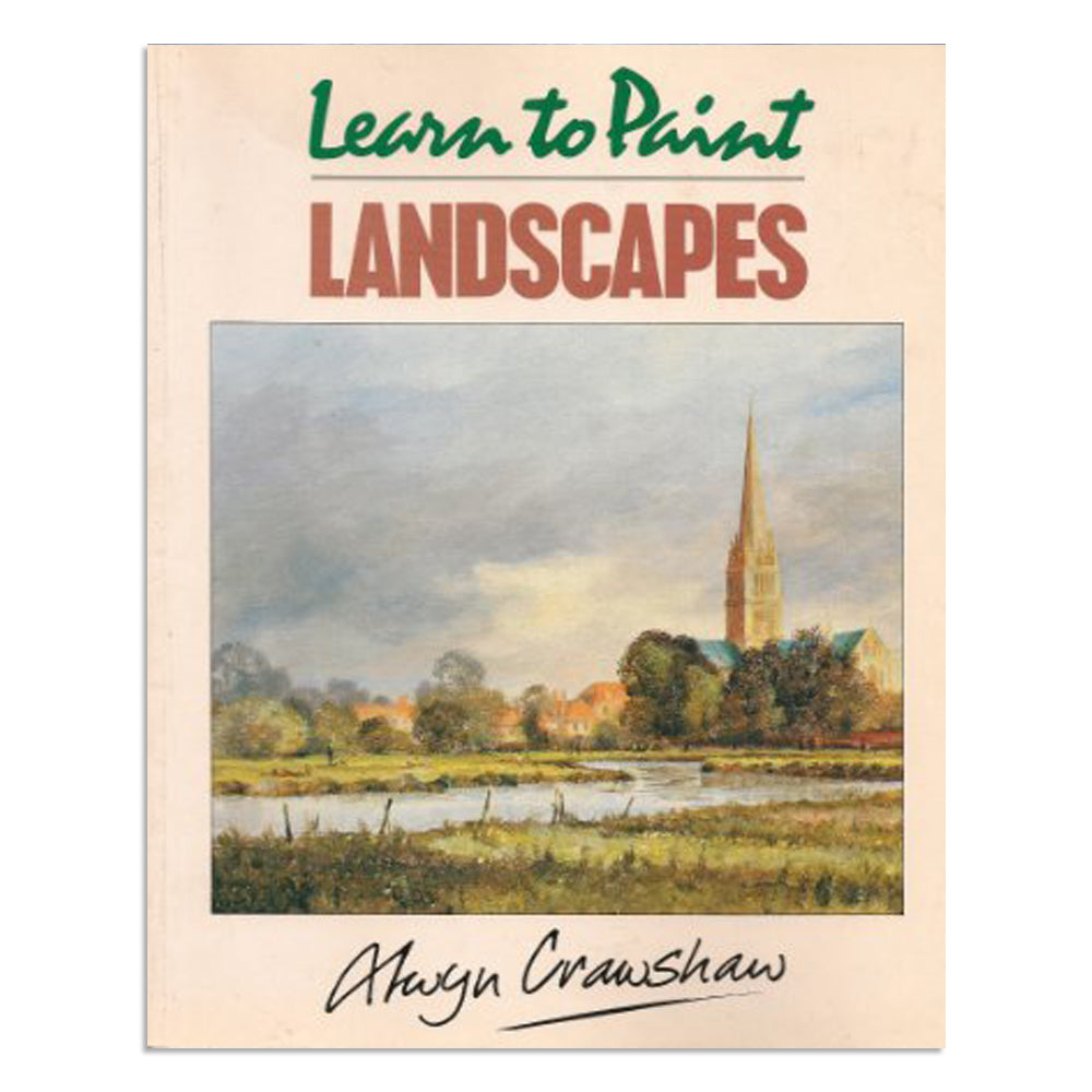 Crawshaw, Alwyn - Learn to Paint Landscapes